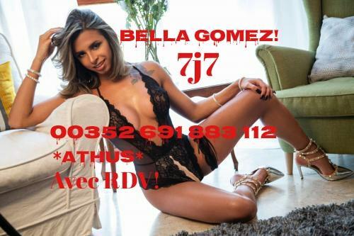 (NEW❤️BELLA❤️ATHUS) ❤️ TRANS BELLA GOMEZ,20 ANS,DÉLICIEUSE,BELLE ET SEXY. ESPECIAL BOUCHE GOURMANDE!❤️